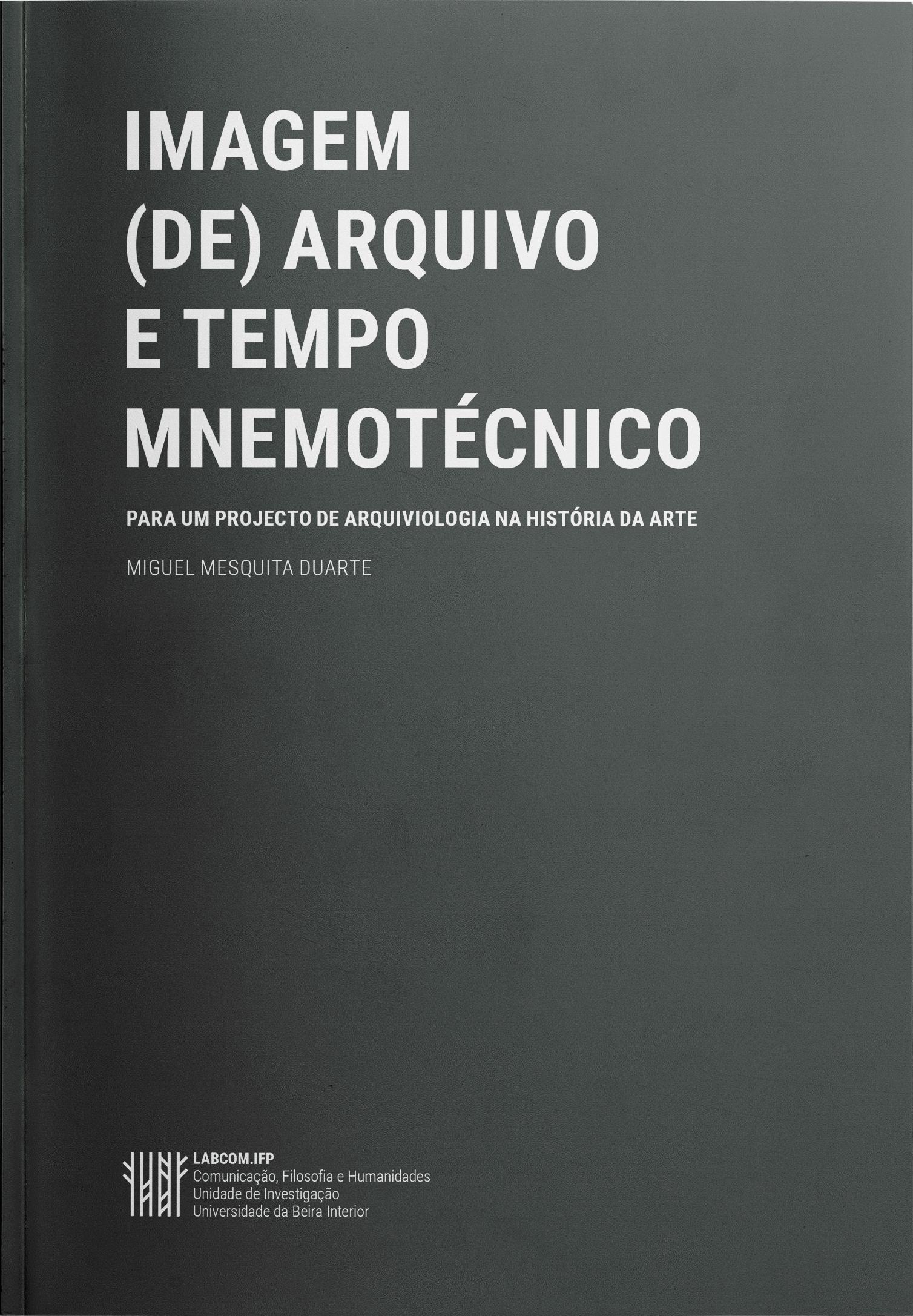 IMAGEM (DE) ARQUIVO E TEMPO MNEMOTÉCNICO 1610feaa64